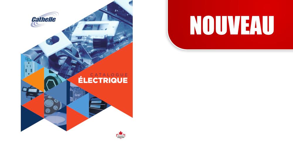 Nouveau catalogue électrique!